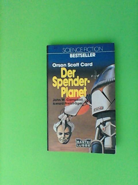 Der Spender- Planet.