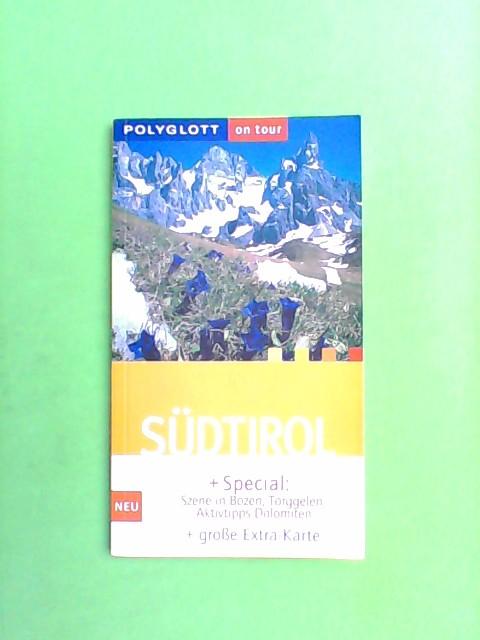 Hüsler, Eugen E.: Südtirol - On Tour 1. Aufl.