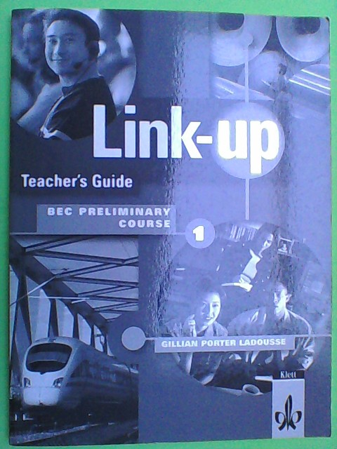 Larousse, Gillian P.: Link-Up - Teacher's Guide 1 1. Aufl.