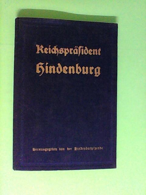 Reichspräsident Hindenburg