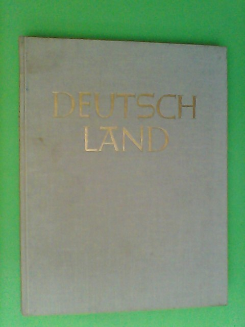 Busch, Harald: Deutschland - Landschaft, Städte, Dörfer und Menschen. 17. Auflage