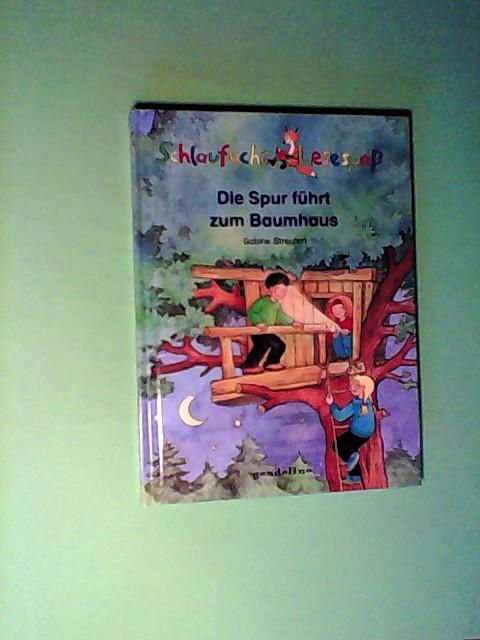 Schlaufuchs Lesespaß: Die Spur führt zum Baumhaus Auflage: 1