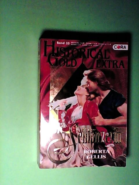 Gellis, Roberta: Die Seiltänzerin (Historical Gold Extra Band 32) Auflage: Band 32,