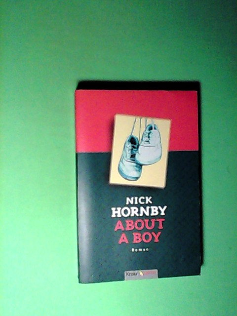 Hornby, Nick: About a Boy Auflage: 2003