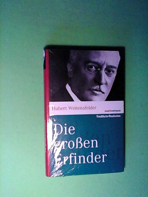 Weitensfelder, Hubert: Die großen Erfinder (marixwissen) Auflage: 2