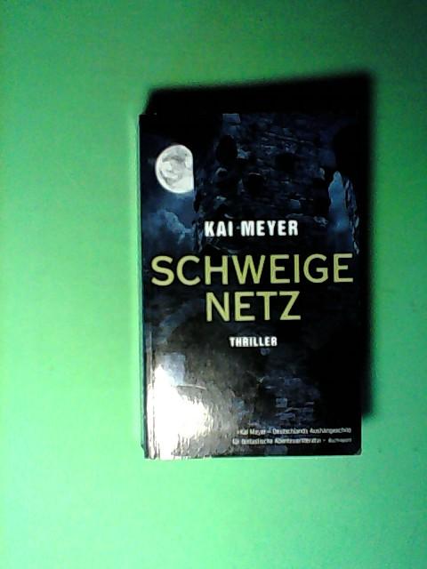 Schweigenetz: Unheimlicher Roman Auflage: 1