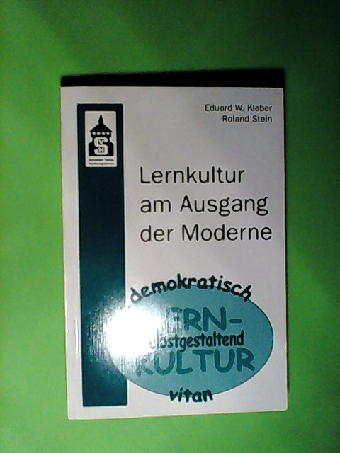 Lernkultur am Ausgang der Moderne