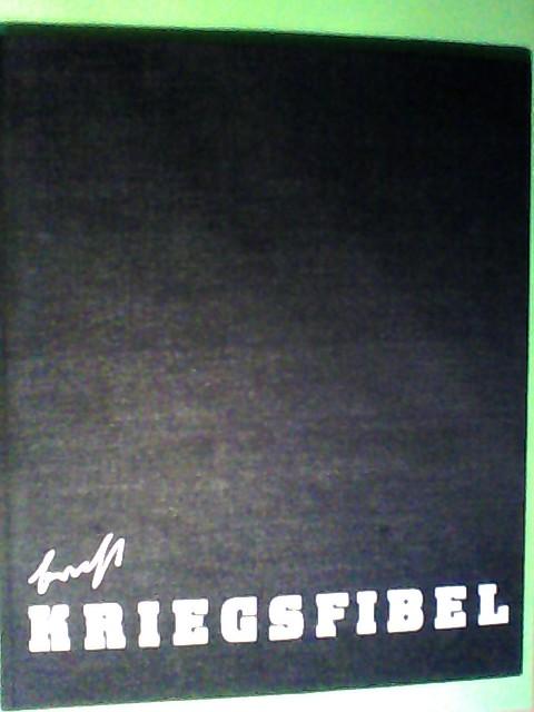 Kriegsfibel (Herausgeberin: Ruth Berlau, Gestaltung: Peter Palitzsch, Redaktion: Günter Kunert, Heinz Seydel)