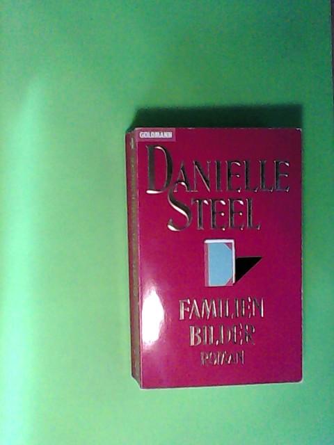 Steel, Danielle: Familienbilder (Goldmann Allgemeine Reihe)