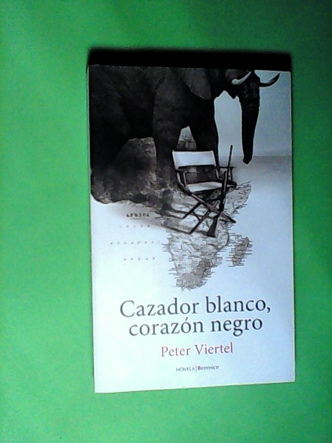 Cazador blanco. corazón negro  Auflage: 1 - Viertel, Peter