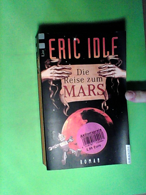 Die Reise zum Mars: Roman Auflage: Dt. Erstausgabe,