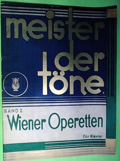 Meister der Töne, Band 2, Wiener Operetten für Klavier,