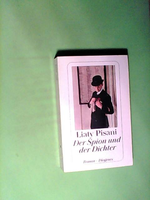 Der Spion und der Dichter