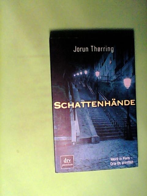 Thørring, Jorun: Schattenhände: Kriminalroman