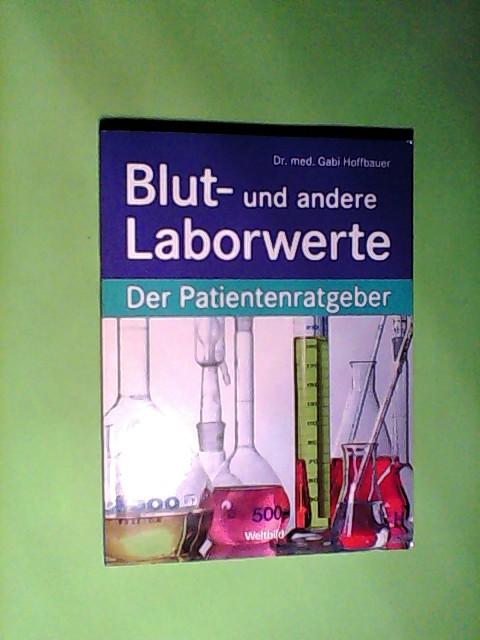 Blut- und andere Laborwerte. Der Patientenratgeber