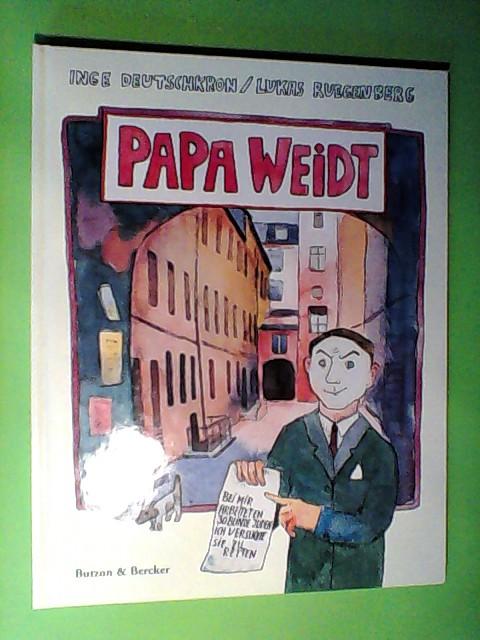 Deutschkron, Inge und Lukas Ruegenberg: Papa Weidt: Er bot den Nazis die Stirn