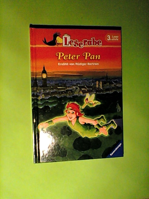 Leserabe. 3. Lesestufe: Peter Pan. Leserabe Auflage: 1