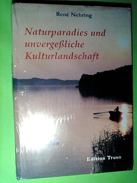Naturparadies und unvergessliche Kulturlandschaft: Bilder aus Ostpreussen 1. Aufl.