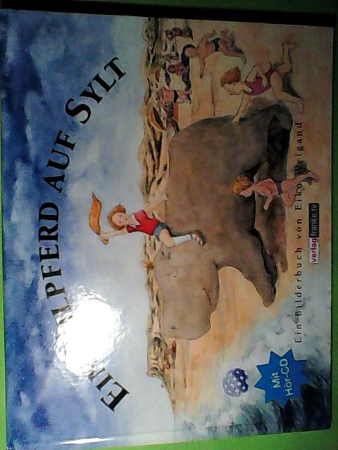 Ein Nilpferd auf Sylt: Ein Bilderbuch 3. Auflage
