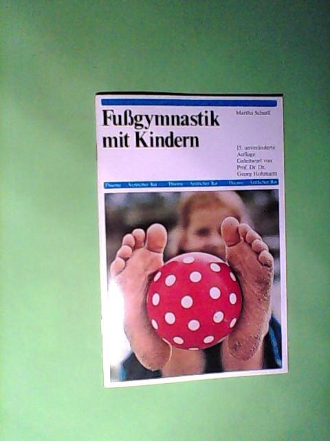 Fussgymnastik mit Kindern 15. Auflage