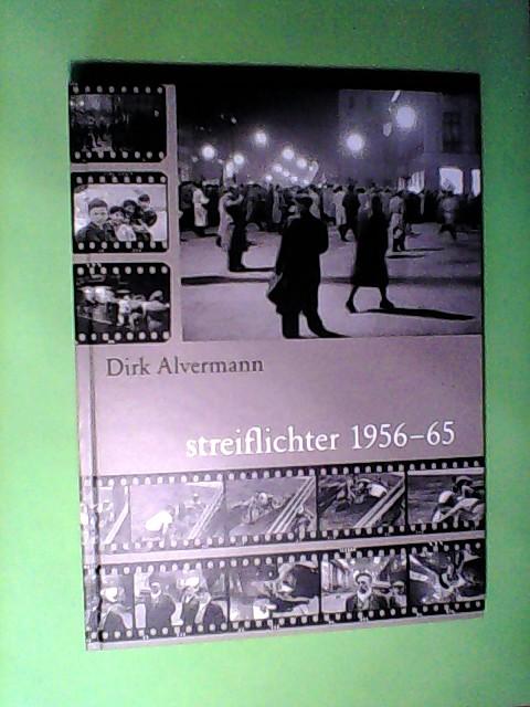 Alvermann, Dirk: Streiflichter 1956-65 Auflage: 1