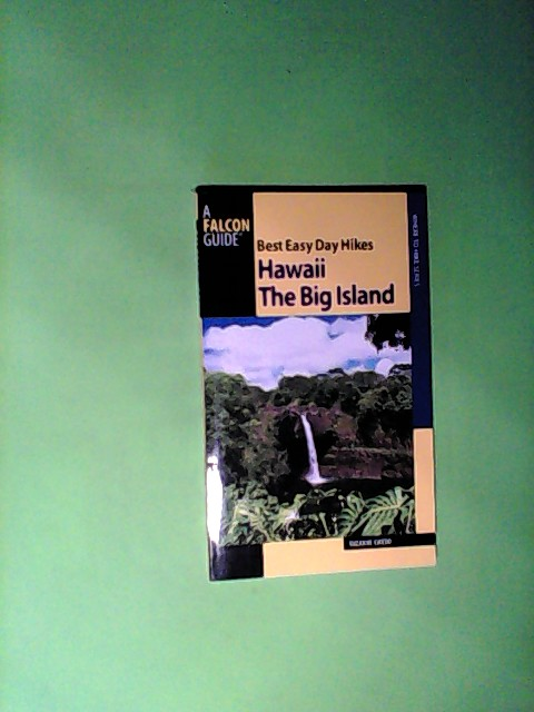Best Easy Day Hikes Hawaii: The Big Island (Best Easy Day Hikes Series) Auflage: 1