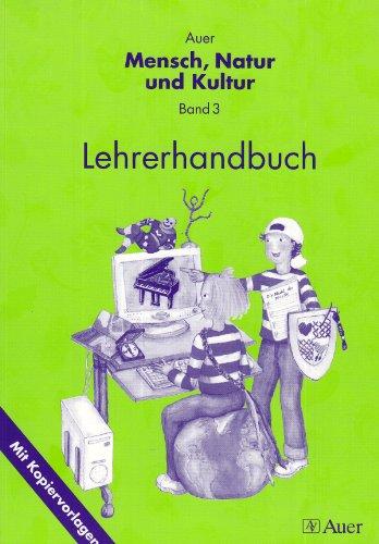 Auer Mensch, Natur und Kultur / Lehrerhandbuch: Mit Kopiervorlagen  Auflage: 1 - Ritter, Helga, Helga Ritter und Silke Braun
