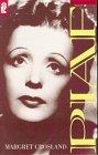 Piaf - Crosland, Margaret