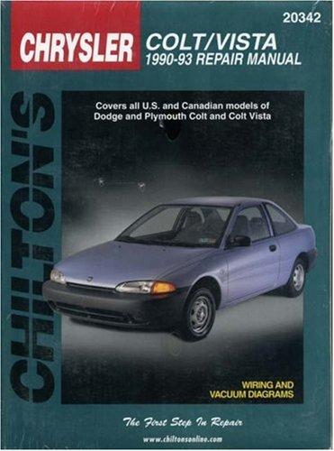 Chrysler Colt and Vista, 1990-93 Dodge Colt/Dodge Colt Vista (Chilton's Total Car Care Repair Manual) - Chilton, Automotive Books, Nichols/Chilton The and Chilton