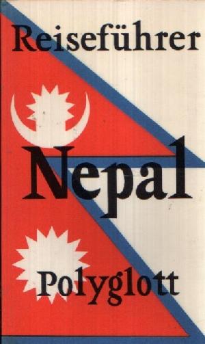 Polyglott-Reiseführer Nepal mit Sikkim und Bhutan Mit 16 Illustrationen sowie 14 Karten und Plänen 2. u. 5. Auflage - Prochaska, Winfried;