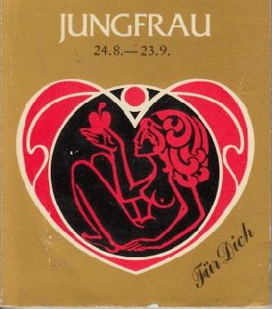 Jungfrau 24.8.- 23.9. Ohne Angaben