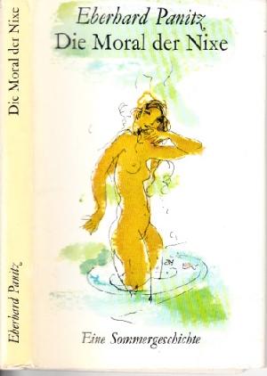 Die Moral der Nixe Eine Sommergeschichte 8. Auflage