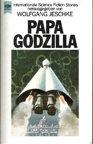 Papa Godzilla Dt. Erstausg.