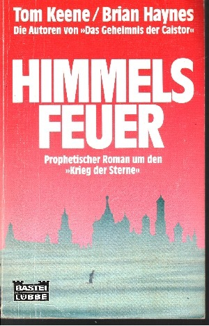 Himmelsfeuer Prophetischer Roman um den