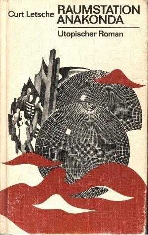 Raumstation Anakonda utopischer Roman 3. Auflage