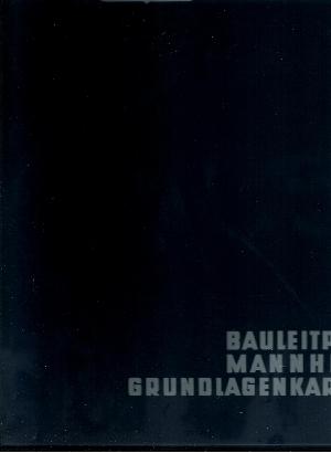 Bauleitplan Mannheim - Grundlagenkarten