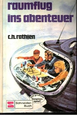 Rathjen, C. H.: Raumflug ins Abenteuer