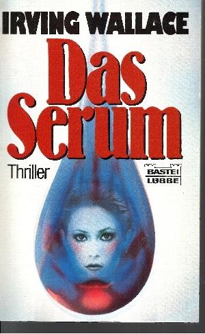 Das Serum Bastei Lübbe ; Bd. 11176 :