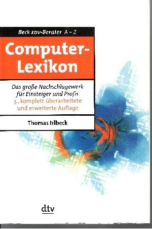 Computer-Lexikon Das große Nachschlagewerk für Einsteiger und Profis - Beck-EDV-Berater : A - Z