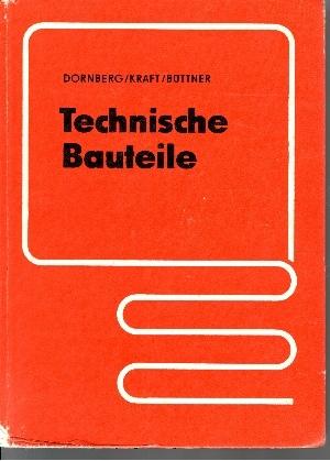 Technische Bauteile 4., durchgesehene Auflage