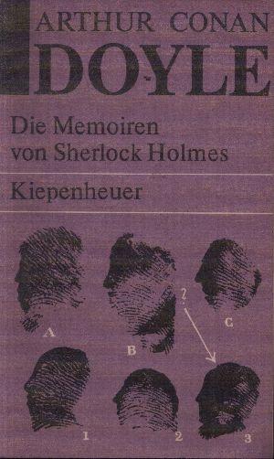 Die Memoiren von Sherlock Holmes Sämtliche Sherlock Holmes Erzählungen II - Doyle, Arthur Conan;