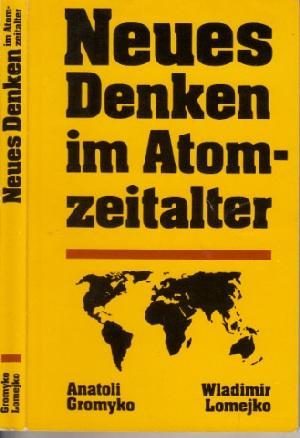 Neues Denken im Atomzeitalter