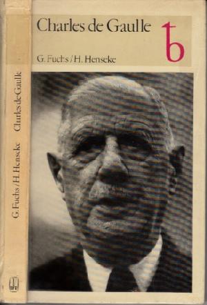 Charles de Gaulle - General und Präsident