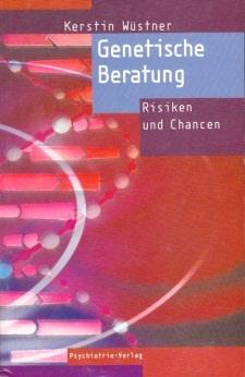 Genetische Beratung - Risiken und Chancen