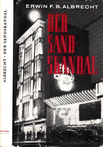 Der Sandskandal - Roman aus einem Wundermärchenland