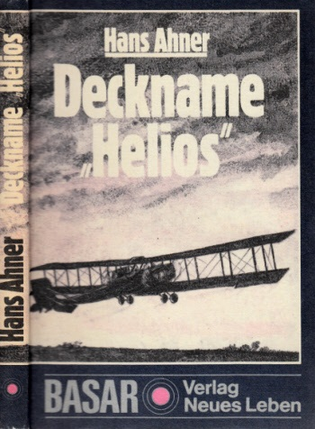 "Deckname ""Helios"" 2. Auflage"