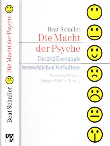Die Macht der Psyche - Die 202 Geheimnisse menschlichen Verhaltens 4. Auflage (Sonderproduktion)