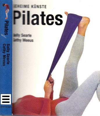 Geheime Künste Pilates