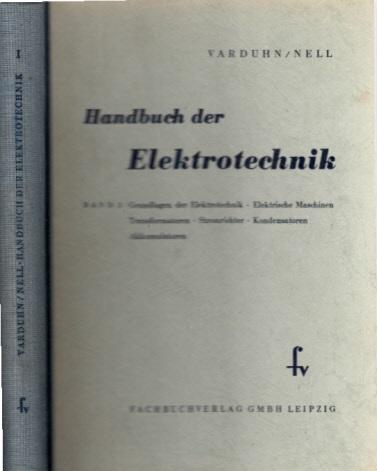 Handbuch der Elektrotechnik - Band 1 5. Auflage