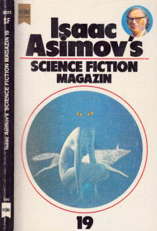 Isaacs Asimovs Science Fiction Magazin 19- Folge - Wahren, Friedel;